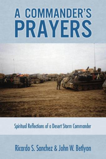A Commander's Prayers