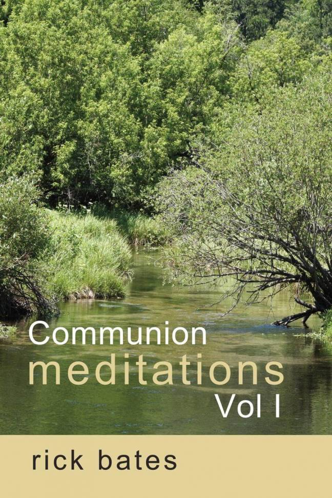 Communion Meditations, Vol I