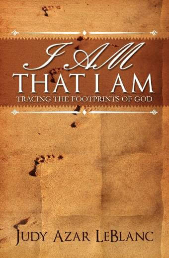 I AM THAT I AM, Tracing the Footprints of God