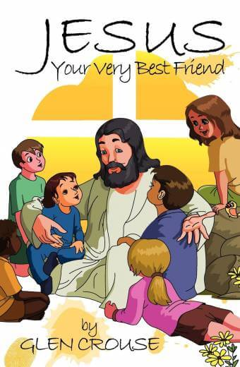 Jesus: Your Very Best Friend