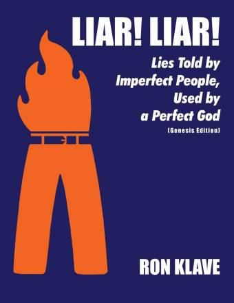 Liar! Liar! - Lies Told by Imperfect People, Used by a Perfect God