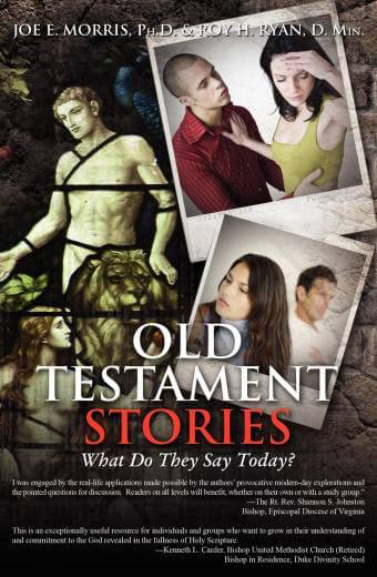 Old Testament Stories - What Do They Say Today?