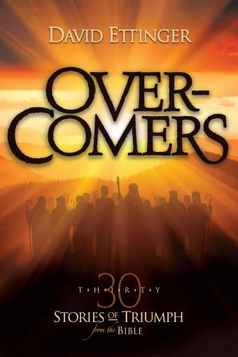 Overcomers - 30 Stories of Triumph from the Bible