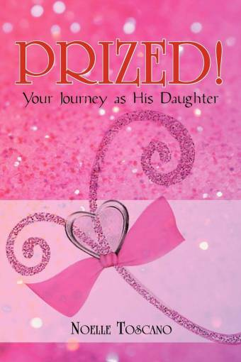 PRIZED! Your Journey as His Daughter