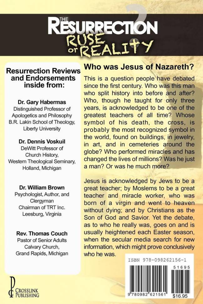 The Resurrection - Ruse or Reality?