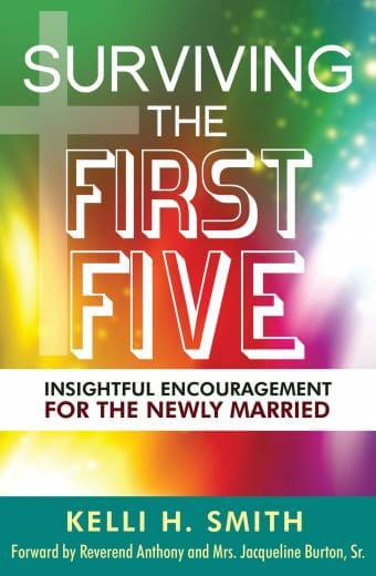 Surviving the First Five: Insightful Encouragement for the Newly Married