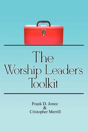 The Worship Leaders Toolkit